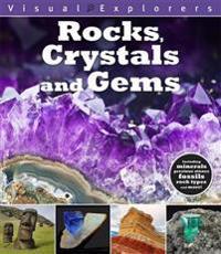 Visual Explorers: Rocks, Crystals and Gems