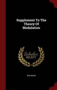 Supplement to the Theory of Modulation