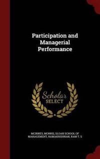 Participation and Managerial Performance