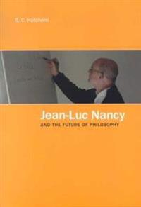 Jean-luc Nancy And the Future of Philosophy