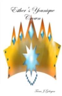 Esther's Younique Crown