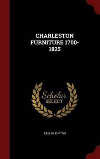 Charleston Furniture 1700-1825