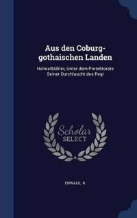 Aus Den Coburg-Gothaischen Landen