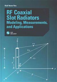 RF Coaxial Slot Radiators