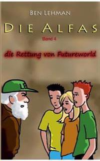 Die Rettung von Futureworld