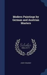 Modern Paintings by German and Austrian Masters