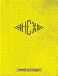 Hexagonal Graph Paper Notebook 1/2 Inch Hexagons - 160 Pages: Notebook Not eBook, 160 Pages with Hex Yellow Grunge Cover, 8.5 X 11, Half Inch Hexagona