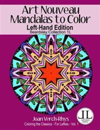 Art Nouveau Mandalas to Color - Left-Hand Edition: Beardsley Collection 1l