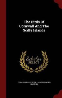 The Birds of Cornwall and the Scilly Islands