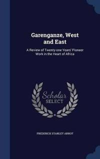 Garenganze, West and East