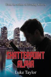 Shatterpoint Alpha