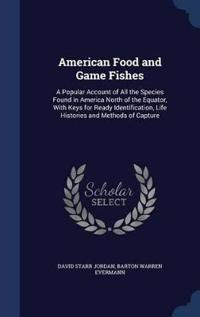 American Food and Game Fishes