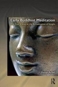 Early Buddhist Meditation