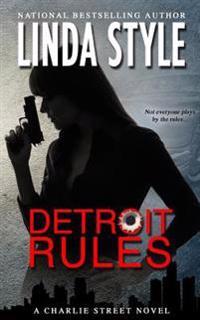 Detroit Rules
