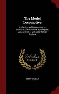 The Model Locomotive