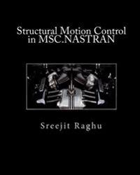 Structural Motion Control in Msc.Nastran