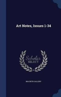 Art Notes, Issues 1-34