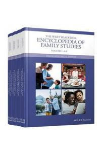 The Wiley Blackwell Encyclopedia of Family Studies, 4 Volume Set