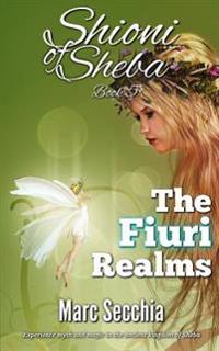 The Fiuri Realms