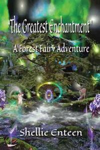 The Greatest Enchantment