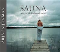 SAUNA - Min väg till skönhet och inre ro