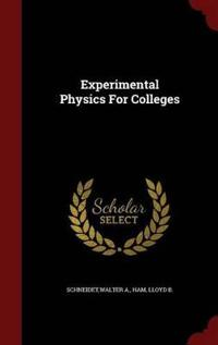 Experimental Physics for Colleges