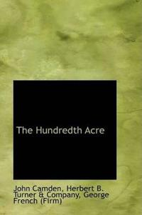 The Hundredth Acre