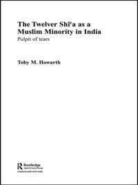 Twelver Shi'a as a Muslim Minority in India