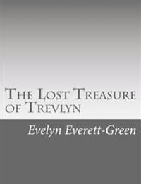 The Lost Treasure of Trevlyn: A Story of the Days of the Gunpowder Plot