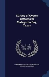 Survey of Oyster Bottoms in Matagorda Bay, Texas