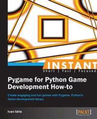 Instant Pygame for Python Game Development How-to