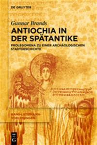 Antiochia in Der Spätantike