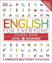 English for everyone course book level 1 beginner - a complete self-study p