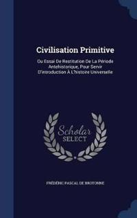 Civilisation Primitive