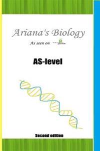 Ariana's As-Level Biology: The a Level Biologist - Your Hub