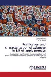 Purification and Characterization of Xylanase in Ssf of Apple Pomace