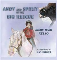 Andy and Spirit in the Big Rescue