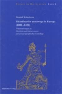 Skandinavier unterwegs in Europa (1000-1250)