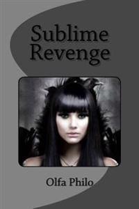 Sublime Revenge