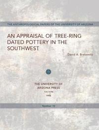 An Appraisal of Tree-ring Dated Pottery in the Southwest