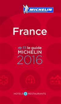 Michelin Guide France 2016: Hotels & Restaurants