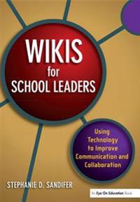 Wikis for School Leaders