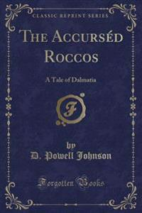 The Accursed Roccos