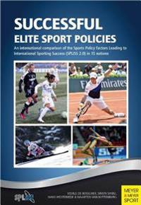 Successful Elite Sport Policies: An International Comparison of the Sports Policy Factors Leading to International Sporting Success (Spliss 2.0) in 15