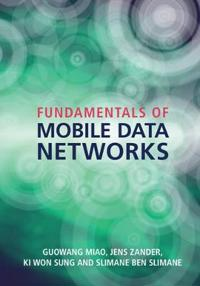 Fundamentals of Mobile Data Networks