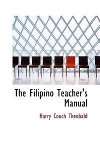 The Filipino Teacher's Manual