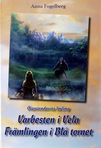Varbesten i Vela /Fånge i Blå tornet