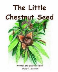 The Little Chestnut Seed
