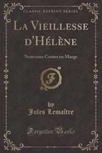 La Vieillesse D'Helene