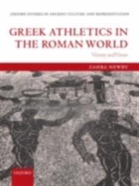 Greek Athletics in the Roman World: Victory and Virtue
